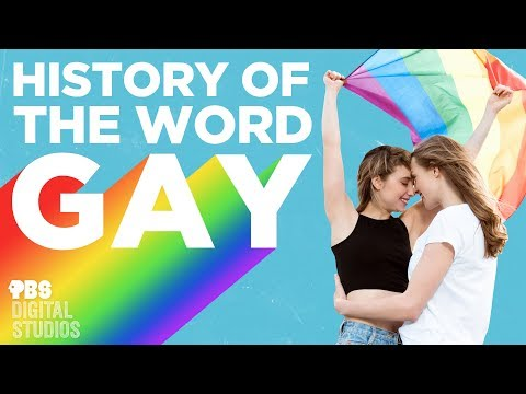 "History Of The Word ""Gay"""