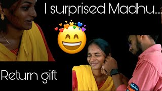 I gave a return gift to madhu / Mani Madhu / 2K Couple