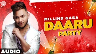 Daaru Party(Full Audio) |Millind Gaba | Crossblade Live | Gurnazar | Latest Punjabi Songs 2020