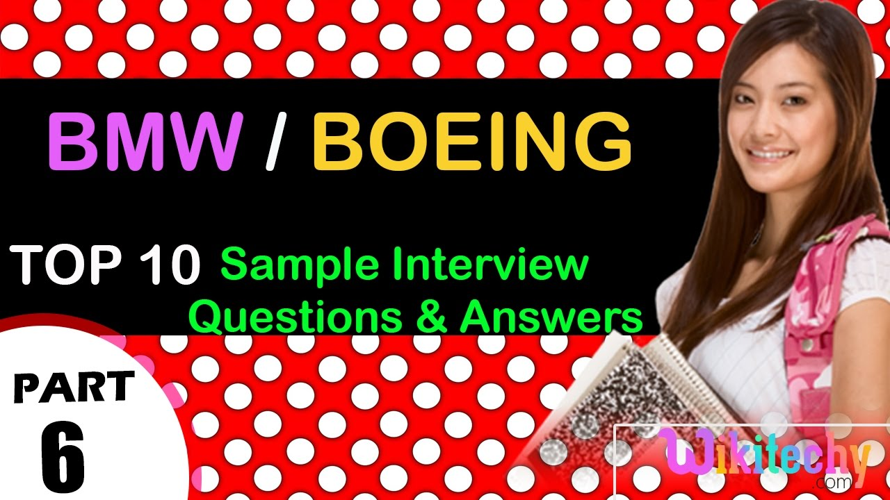 bmw boeing important interview questions and answers for bmw boeing important interview questions and answers for freshers