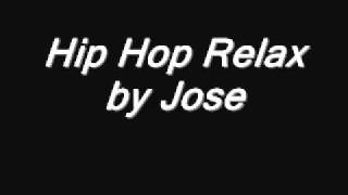 Hip Hop Relax - By Jose