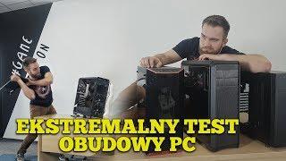 EKSTREMALNY TEST OBUDOWY PC
