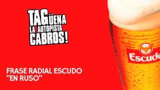 "Comercial radial Cerveza Escudo - ""En Ruso"""