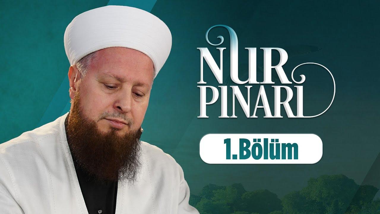 Mustafa Özşimşekler Hocaefendi İle Nur Pınarı 1. Bölüm Lâlegül TV