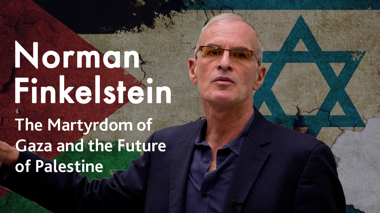 Finkelstein and Chomsky on the Arab-Israeli conflict and the chances for a sustainable peace