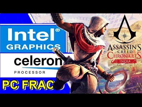 ASSASSIN'S CREED CHRONICLES INDIA - CELERON N2940 | INTEL HD GRAPHICS | 4GB RAM [PC FRACO]
