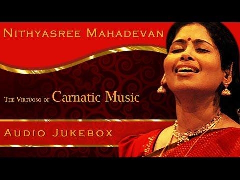 Nithyasree Mahadevan   Carnatic Vocal   Tamil Hindu Devotional Songs