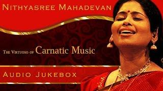 Nithyasree Mahadevan | Carnatic Vocal | Tamil Hindu Devotional Songs