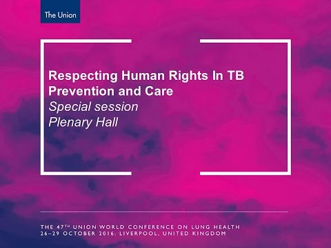 Respecting Human Rights in TB Prevention and Care