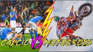 ITALIA FUORI DAI MONDIALI, MA IL MOTOCROSS?   Calcio VS Motocross