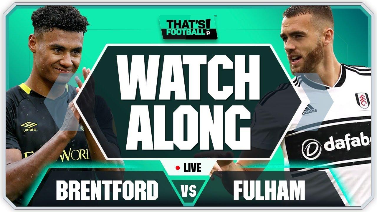 BRENTFORD vs FULHAM With Mark Goldbridge LIVE   PLAY OFF FINAL