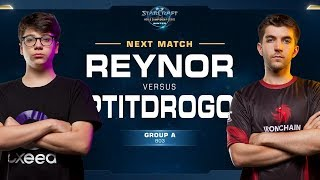 Reynor vs PtitDrogo ZvP - Ro16 Group A - WCS Winter Europe