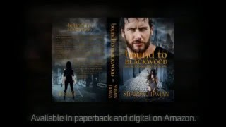 Bound To Blackwood Trailer