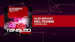 Alex Wright - Meltdown [Tech / Trance]