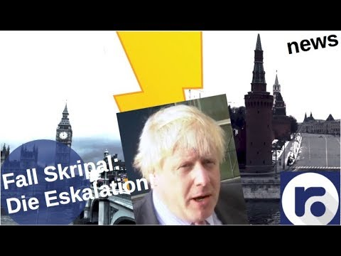 Fall Skripal: Die Eskalation