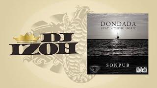 "DJ IZOH ""SONPUB / DONDADA"" Routine"