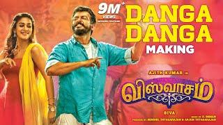 Danga Danga Making Video | Viswasam Songs | Ajith Kumar, Nayanthara | D.Imman | Siva