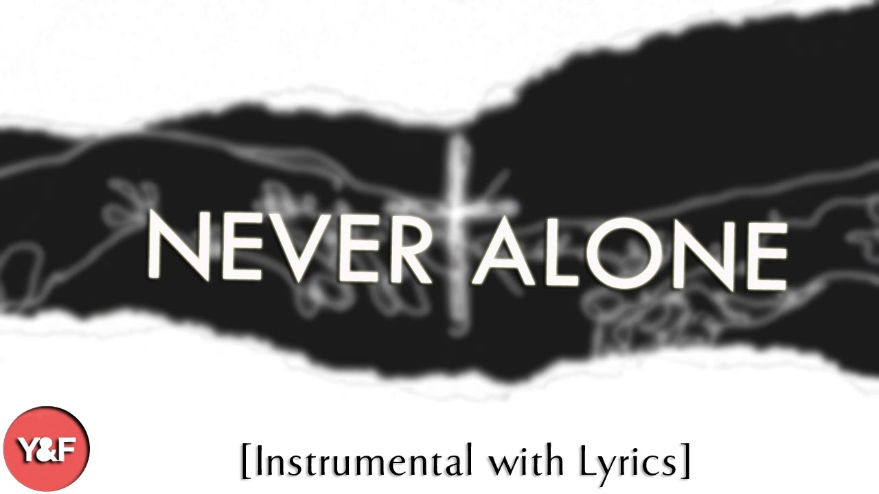 Never Alone Hillsong Y Amp F Acoustic Instrumental Piano