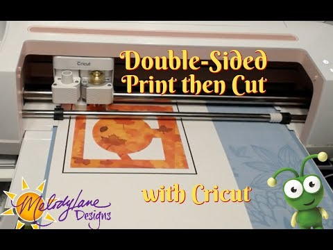Double-Sided Print then Cut with Cricut Maker