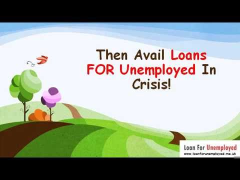 Loan For Unemployed- Jobless Citizens Can Make Their Life Stress Free By Using These Loans