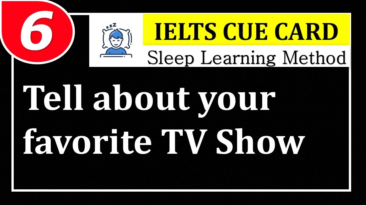 Cue Cards (IELTS) - 06 [Sleep Learning Method]