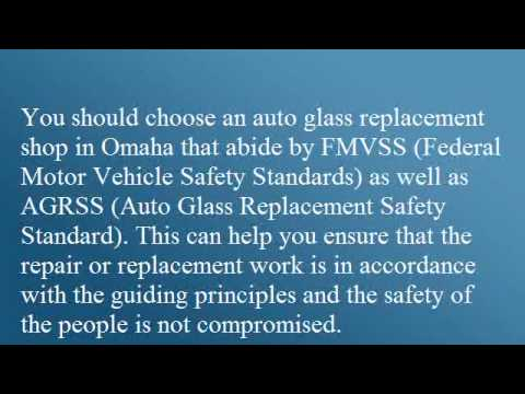 Auto Glass Safety and Repair In Omaha, Nebraska