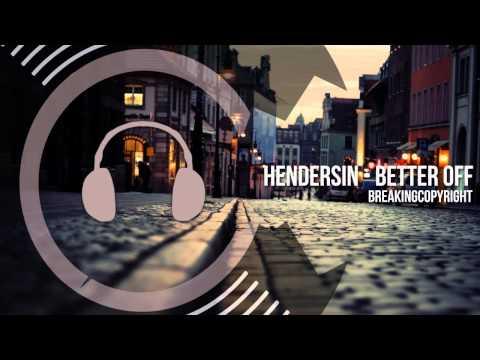 Non Copyrighted Music | Hendersin - Better Off