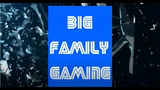 Big Family Gaming - Channel Trailer