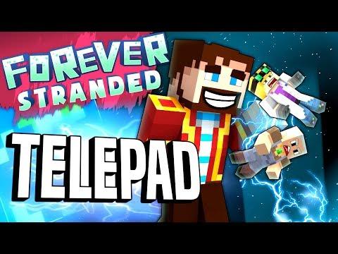 Minecraft - TELEPAD - Forever Stranded #86