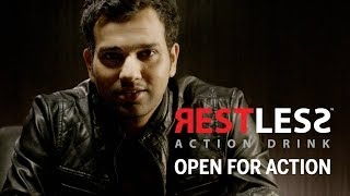 Restless - Open For Action feat. Rohit Sharma 60 Sec