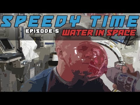 SpeedyTime 5 – Water in Space
