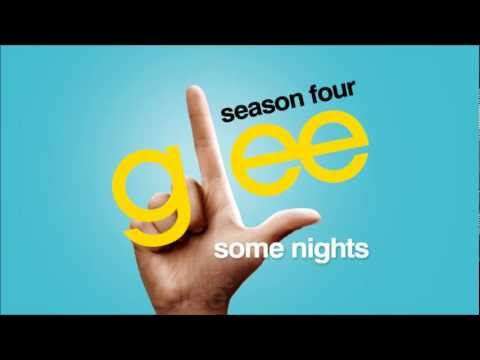 Some Nights - Glee [HD Full Studio]