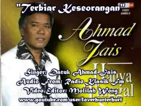 Terbiar Keseorangan - Ahmad Jais (HQ Audio With Lirik)