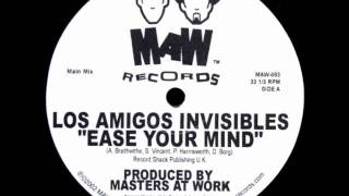 Ease your mind - Los Amigos Invisibles (MAW Remix)
