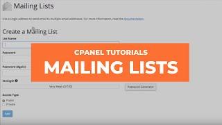 cPanel Tutorials - Mailing Lists