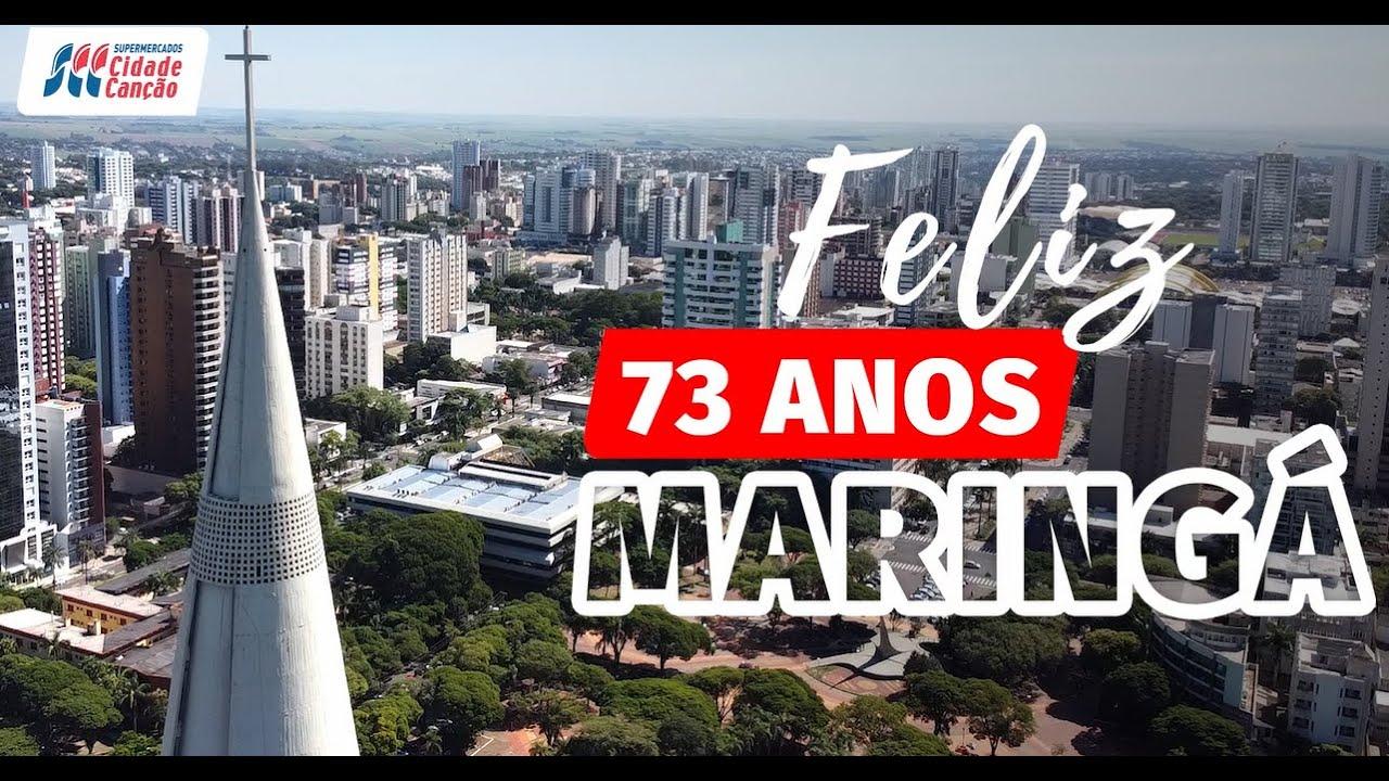 Feliz 73 Anos Maringá - YouTube