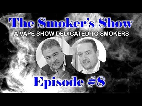 The Smoker's Show Episode #8