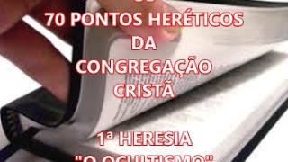 """0S 70 PONTOS HERÉTICOS DA CONGREGAÇÃO 1ª HERESIA """"O OCULTISMO"""""""