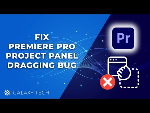 05 - Fix Project Panel Dragging in Premiere Pro