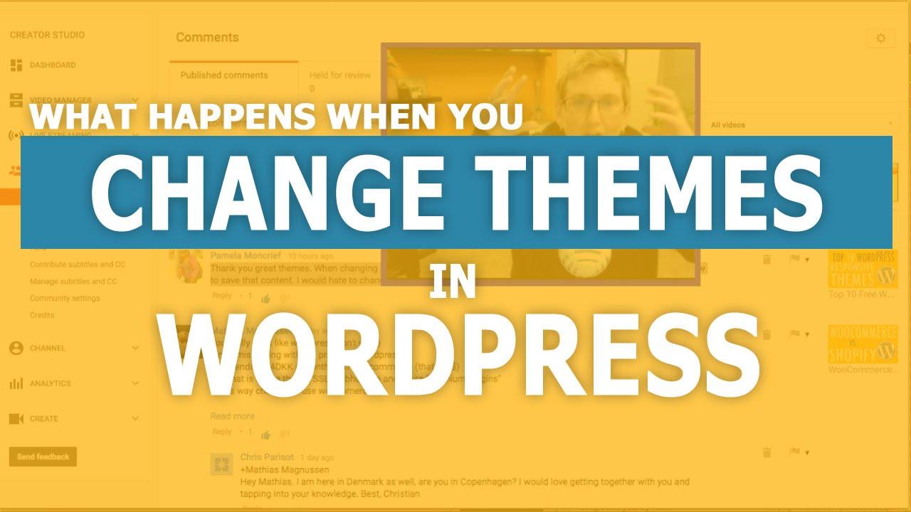 how to change my wordpress theme