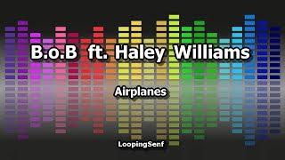 B.o.B ft. Hayley Williams - Airplanes - Karaoke