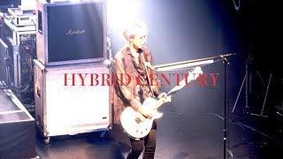 「HYBRID CENTURY」Karyu定点カメラ