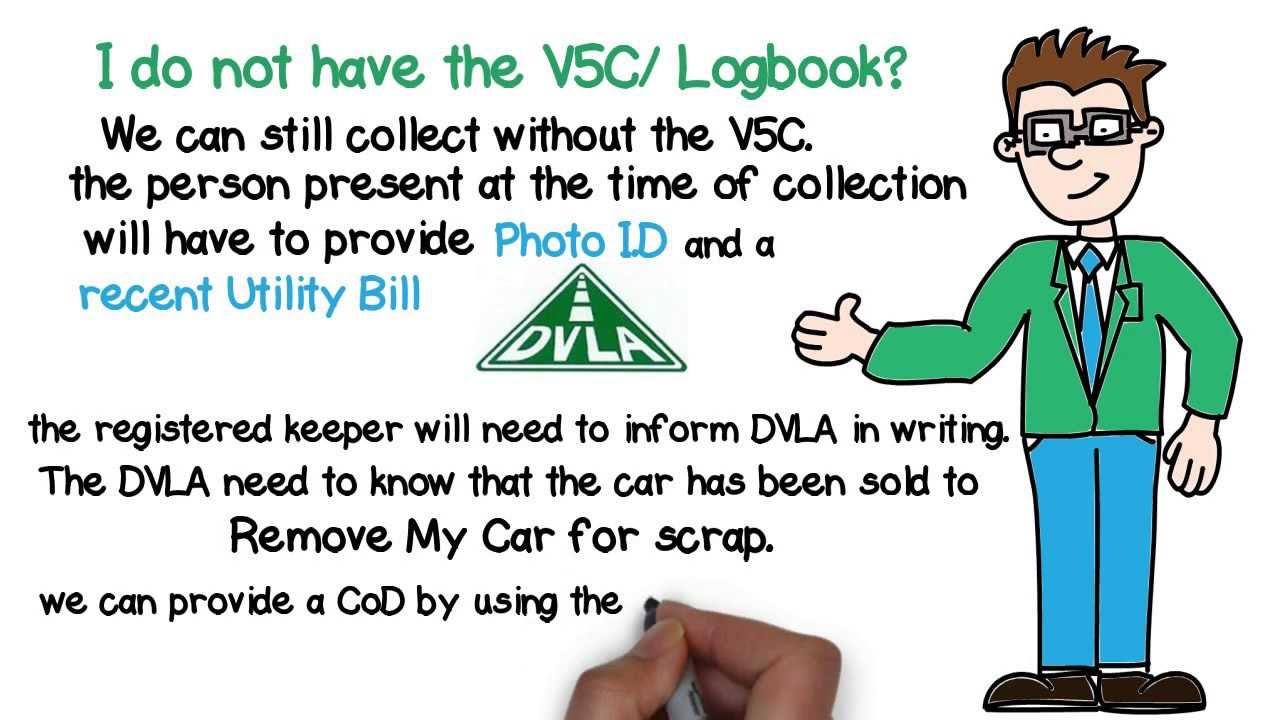 How to scrap car with no log book - I Do Not Have The V5c Logbook