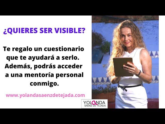 ¿Quieres ser visible? Te regalo un cuestionario para que comiences a trabajar en ti.