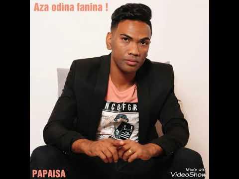Aza odìna fanina - PAPAISA ( Rixlaine Production)