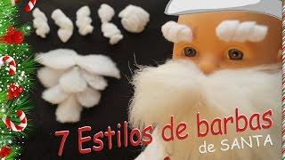 DIY 7 Tipos de barbas de Papá Noel- Santa Claus - Viejo Pascuero. Beard Santa Claus