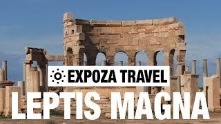 Leptis Magna (Libya) Vacation Travel Video Guide