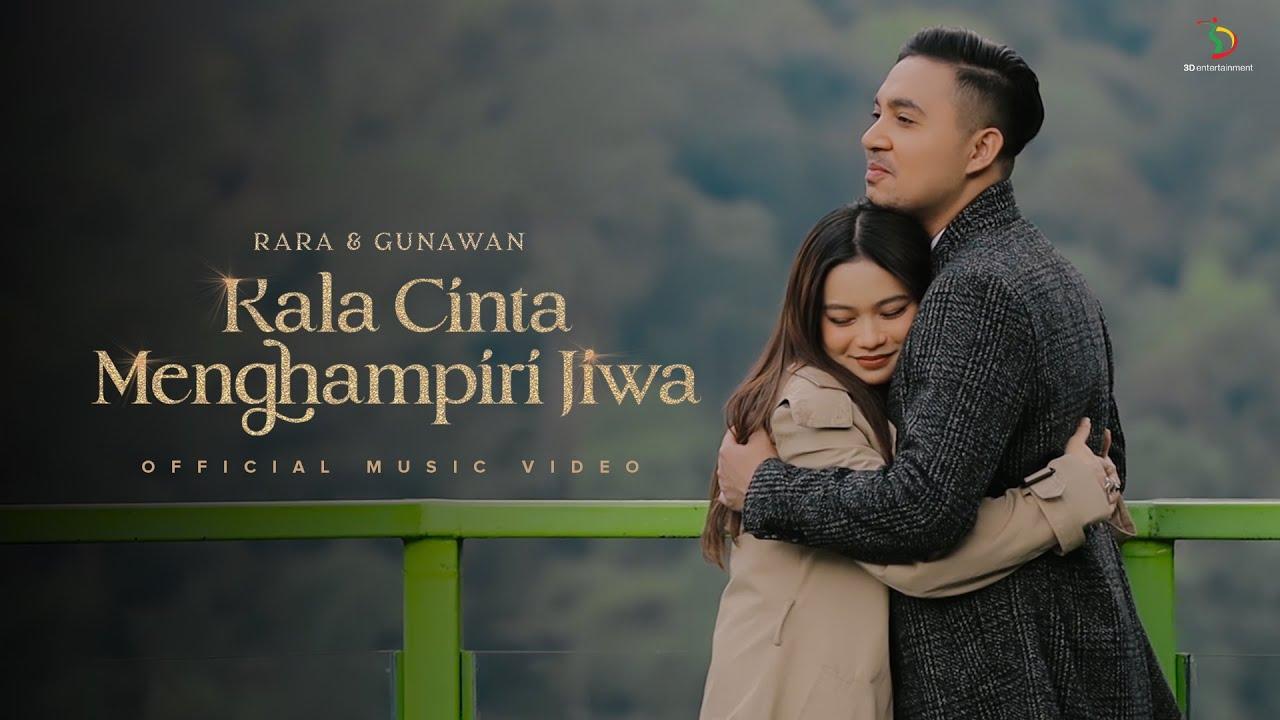 Rara & Gunawan - Kala Cinta Menghampiri Jiwa | Official Music Video