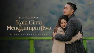 Download lagu Rara & Gunawan - Kala Cinta Menghampiri Jiwa   Official Music Video