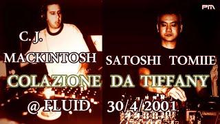 Cj Mackintosh - Satoshi Tomiie @ Fluid club 30/04/2001